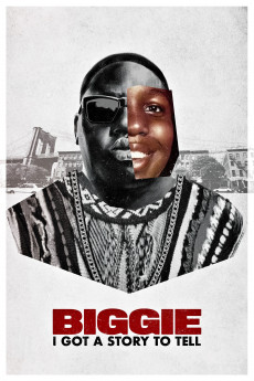 Biggie: I Got a Story to Tell - Movie Poster