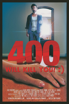 400 Will Kill You! :) - Movie Poster
