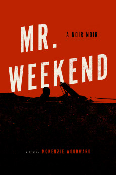 Mr. Weekend - Movie Poster