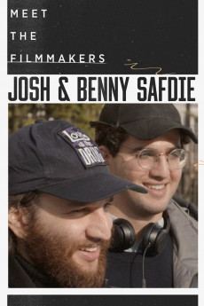 Meet the Filmmakers: Josh and Benny Safdie - Movie Poster