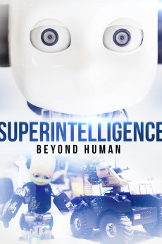 Superintelligence: Beyond Human - Movie Poster