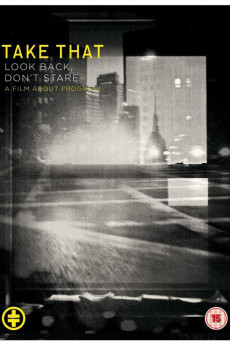 Take That: Look Back, Don't Stare - Movie Poster