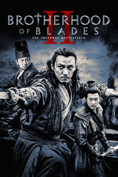 Brotherhood of Blades 2 - Movie Poster
